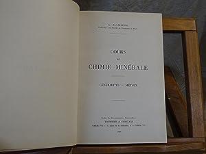 Cours De Chimie Minérale. Généralités - Métaux.: Damiens A.