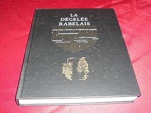 La Dégelée Rabelais. Une Navigation Polyphonique En Cinq Mouvements Orchestrée...