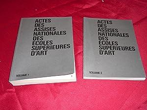 Actes Des Assises Nationales Des Ecoles Supérieur D'Art. Rennes, 6 Et 7 Avril 2006. ...