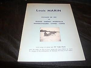 LOUIS MARIN. Voyage de 1901 En Russie, Sibérie, Mongolie, Mandchourie, Chine, Corée.:...