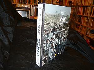 LES POILUS. Lettres Et Témoignages Des Français Dans La Grande Guerre (1914-1918): ...