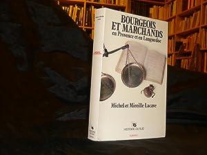 Bourgeois Et Marchands En Provence Et En: Lacave Michel Et