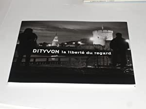 Claude Dityvon La Liberté Du Regard: Collectif