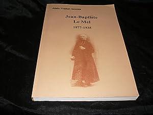 Jean-Baptiste Le Mel 1877-1935: Triskel Alain