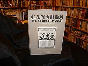 CANARDS Du Siècle Passé.: Seguin Jean-Pierre (Présentés Par)
