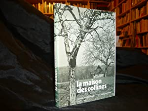 La Maison Des Collines: Dubouquet Amélie