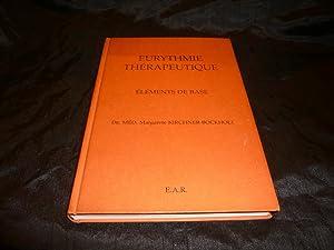 Eurythmie Thérapeutique Eléments De Base.: Kirchner-Bockholt Margarete Dr. Méd.