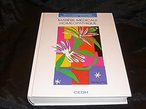 Matière Médicale Homéopathique. Nouvelle Edition 2005 Révisée.: ...