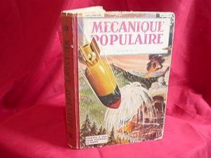 Mécanique Populaire Magazine Ecrit Pour Tous. Album N° 1A: Collectif