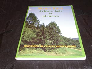Arbres, Bois Et Planètes. Influences Des Planètes Sur Les Arbres: Thun Maria