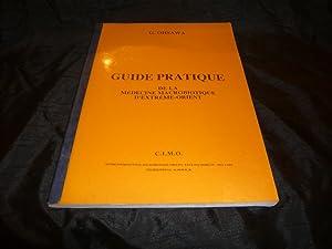 Guide Pratique De La Médecine Macrobiotique D'Extrême-Orient: Ohsawa Georges