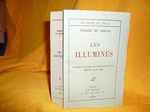 Les Illuminés. Révision Du Texte Et Introduction Par Henri Clouard: Nerval Gérard De