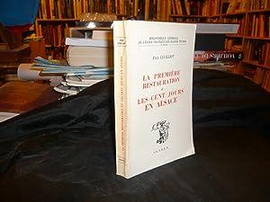 La Première Restauration Et Les Cent Jours En Alsace: Leuilliot Paul