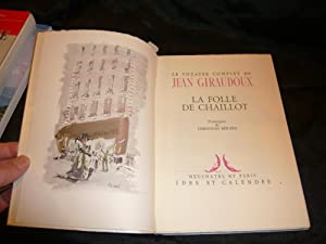 La Folle De Chaillot: Giraudoux Jean