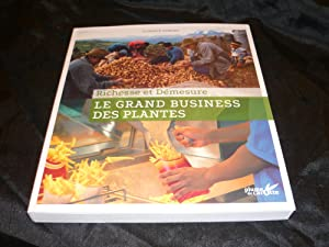 Richesse Et Démesure Le Grand Business Des Plantes