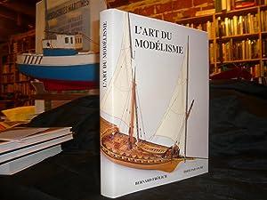 L'Art Du Modélisme Marine A Voile 1680: Frölich Bernard