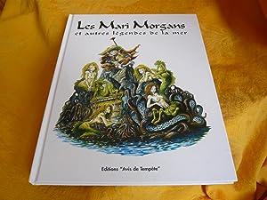 Les Mari Morgans Et Autres Légendes De: Denieul Patrick &