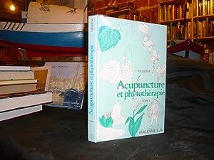 Acupuncture Et Phytothérapie De L'usage Des Plantes: REQUENA Yves