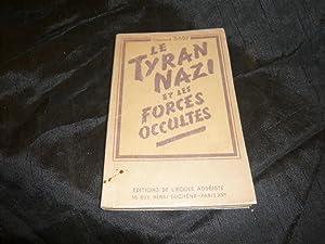 Le Tyran Nazi Et Les Forces Occultes: Saby Edouard