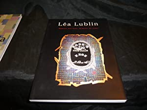 """Léa LUBLIN """"Mémoire Des Lieux, Mémoire Du: Collectif"""