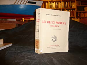 LES ZOUAVES PONTIFICAUX 1860 - 1870: Barral Edgard De