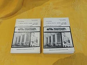 L'Architecte HENRI PACON 1882 - 1946 Tome: Monnier Gérard