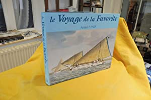 LE VOYAGE de la FAVORITE Collection de: Paris Amiral E.