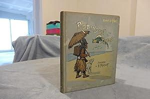 Robinson Crusoé Illustrations De G. Fraipont -: Foë Daniel De