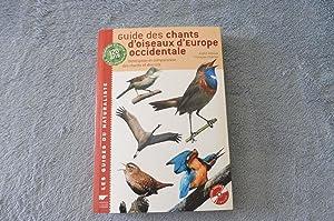 Guide des Chants D'Oiseaux D'Europe Occidentale. Description: Bossus André Et