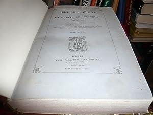 Abraham Du Quesne Et La Marine De Son Temps: Jal A.
