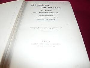 Mémoires De Sanson, Exécuteur Des Jugements Criminels. Avec Une Introduction, Des ...