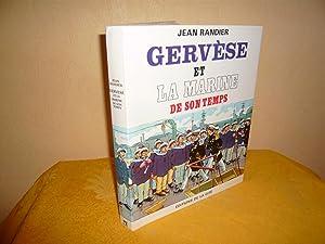Gervèse Et La Marine De Son Temps: Randier Jean