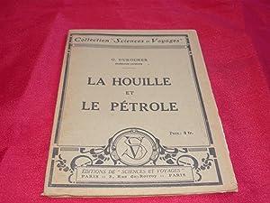 La Houille Et Le Pétrole: Durocher G.