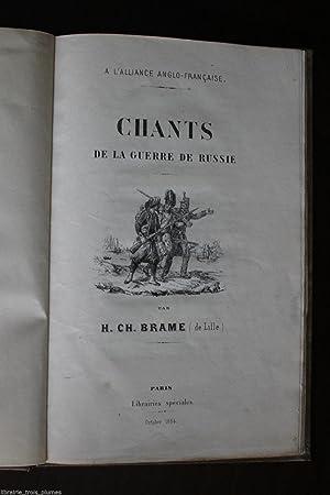 Chants de la guerre de Russie - A l'alliance Anglo-Française: H.CH. Brame