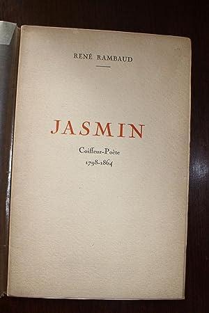Jasmin ¿ Coiffeur-Poète 1798-1864.: Rambaud René