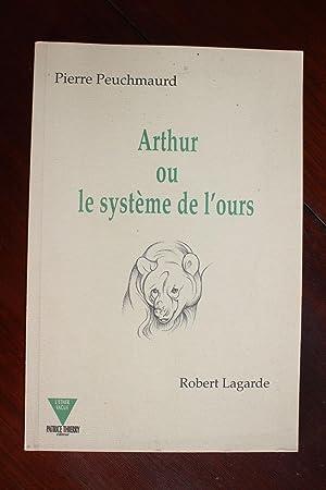 Arthur ou le système de l¿ours.: Pierre Peuchmaurd (1948-2009)