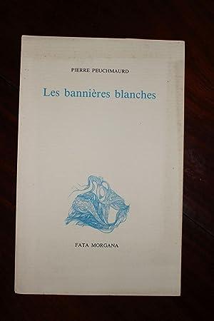 Les bannières blanches.: Pierre Peuchmaurd (1948-2009)