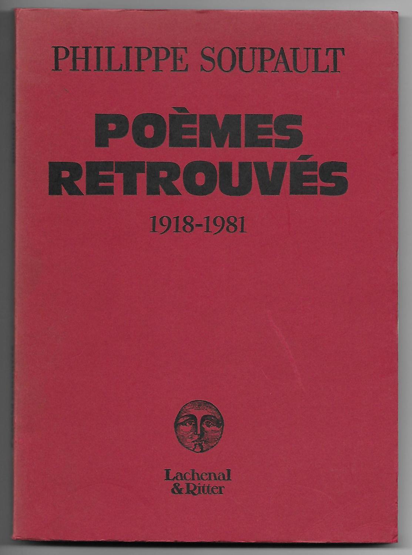 """Résultat de recherche d'images pour """"Poèmes retrouvés, de Philippe Soupault EDITION LACHENAL"""""""