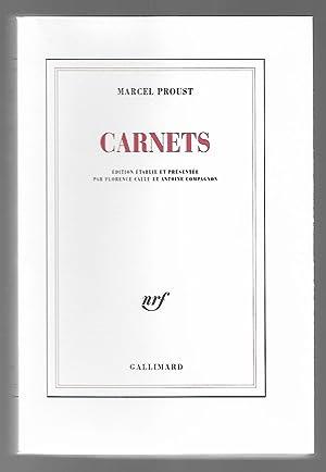 CARNETS. édition établie et présentée par Florence: PROUST, Marcel