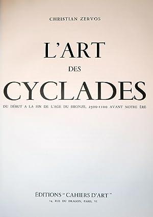 L'ART DES CYCLADES DU DÉBUT À LA: ZERVOS, Christian