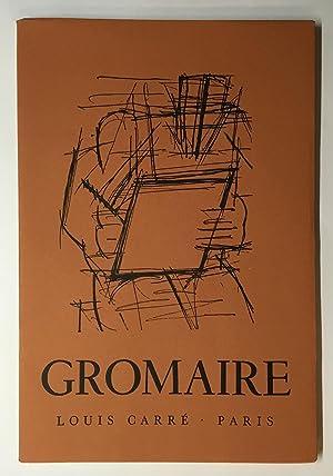 GROMAIRE. Peintures récentes. Exposition chez Louis Carré.: CARRÉ, Louis /