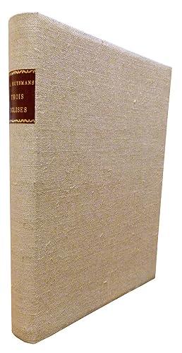 TROIS EGLISES : LA SYMBOLIQUE DE NOTRE: HUYSMANS J. H.