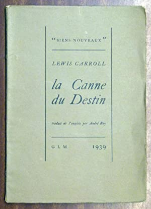 LA CANNE DU DESTIN.: Lewis CARROLL /