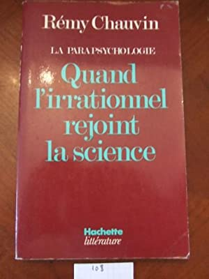 LA Parapsychologie Quand L'irrationnel Rejoint La Science
