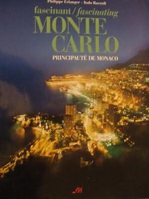FASCINANT MONTE-CARLO, Principauté de Monaco,: Philippe ERLANGER