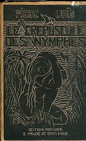 LE CREPUSCULE DES NYMPHES: Pierre LOUYS.