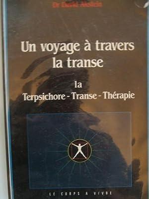 Un Voyage à Travers La Transe La: Akstein