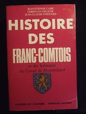 Histoire Des Francs-Comtois et Des Habitants Du: Jean Etienne Caire