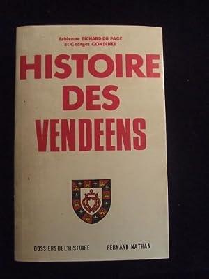 Histoire Des Vendéens: Fabienne Pichard Du