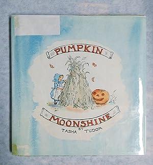 Pumpkin Moonshine.: Tudor, Tasha.